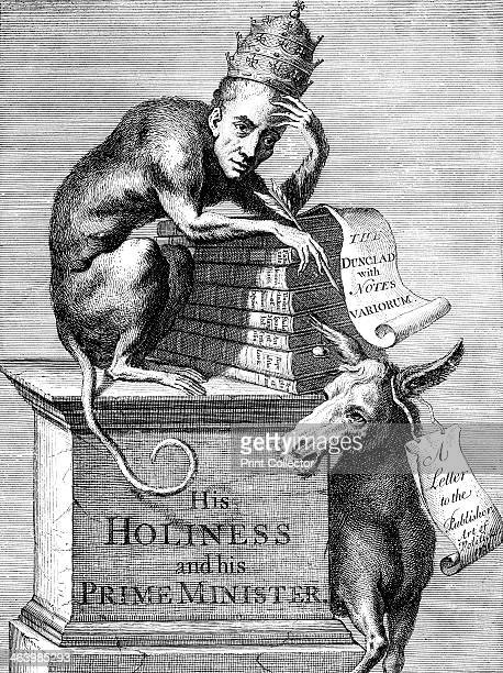 'The phiz and character of an Alexandrine hypercritch and comentator' 1728 His Holiness [The Pope as a monkey] and his Prime Minister [a donkey]...