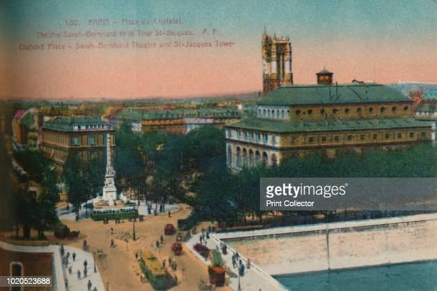 The Place du Châtelet - Théâtre Sarah-Bernhardt and the Tour Saint-Jacques , circa 1920. From Paris - 48 Vues, a booklet of detachable postcard...