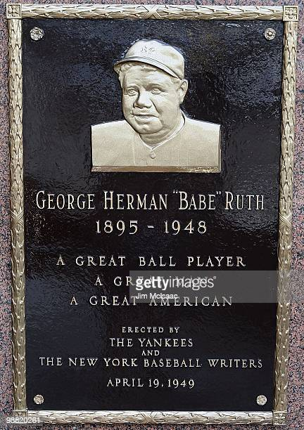The plaque of Babe Ruth is seen in Monument Park at Yankee Stadium prior to game between the New York Yankees and the Chicago White Sox on May 2 2010...