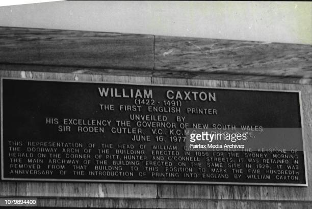 The plaque to William Caxton which was unveiled by the Governor of NSW Sir Roden Cutler today June 16 1977