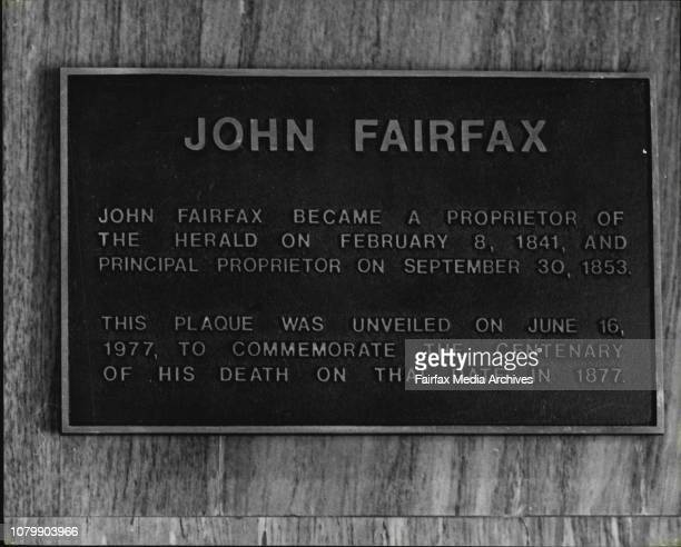 The plaque which was unveiled today to commemorate the 100th anniversaryof the death of John Fairfax June 16 1977