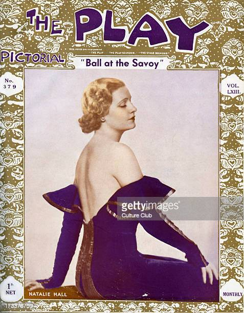 The Play Pictorial front cover No 397 October 1933 With Natalie Hall as Madeleine in 'Ball at the Savoy' operetta in three acts by Paul Abraham to a...