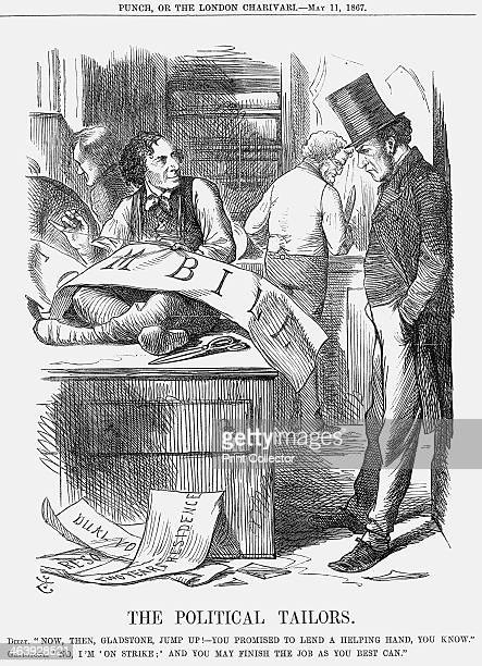 'The Political Tailors' 1867 Gladstone is slumped against the wall with his hands in his pockets Meanwhile Disraeli stitches busily at the Reform...