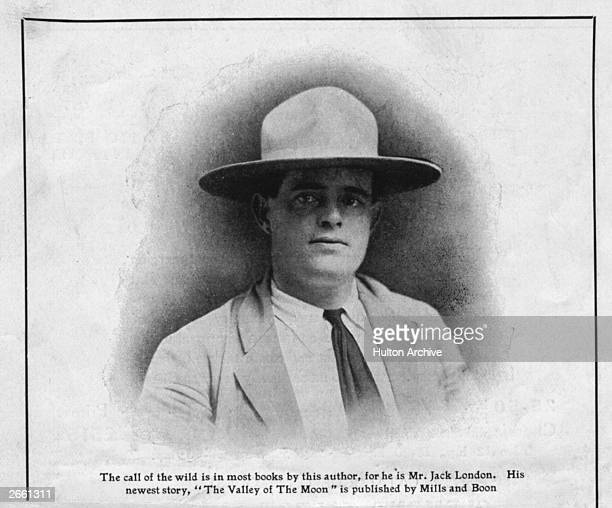 The popular American writer Jack London who was successively sailor tramp and gold miner before he took to writing His 'Call of the Wild' and 'White...