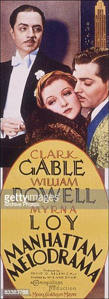The poster for 'Manhattan Melodrama' starring William Powell Myrna Loy and Clark Gable 1934 The film was directed by W S Van Dyke for Cosmopolitan/MGM