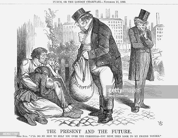 'The Present and The Future' 1862 John Bull comments I'll Do My Best to Help You Over The Christmas You Must Then Look to My Friend Yonder The...