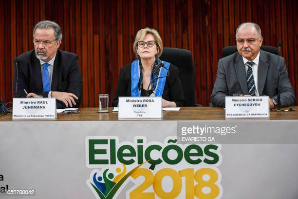 The president of the Brazilian High Electoral Court Judge Rosa Weber Brazilian Minister of Public Security Raul Jungmann and the chief of the...