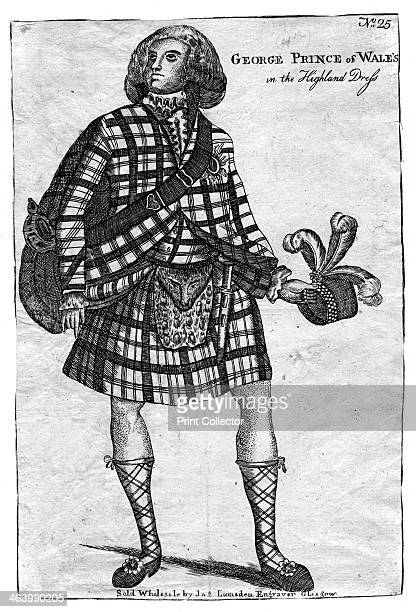 The Prince of Wales the future King George IV in the Highland Dress George IV was king of Great Britain and Ireland between 1820 and 1830 He had...