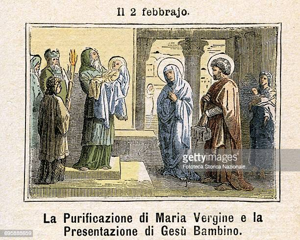 The Purification of the Virgin Mary and the Presentation in the Temple of the Child which took place according to Jewish tradition the 40th day after...
