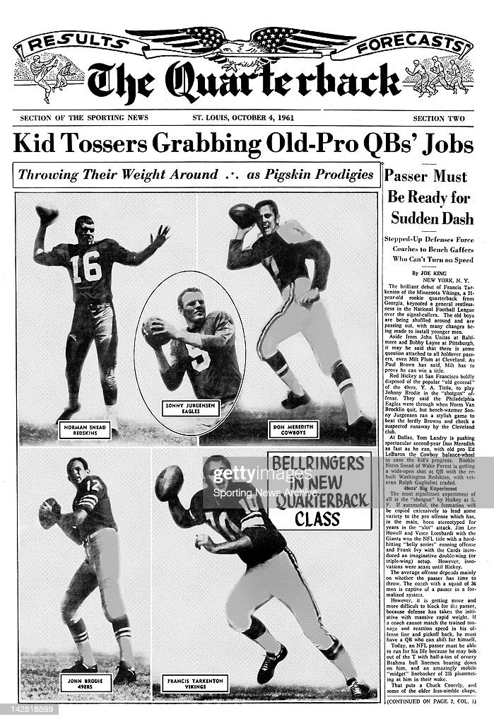 The Quarterback - Kid Tossers Grabbing Old-Pro QB's Jobs - Throwing Their Weight Around as Pigskin Prodigies .