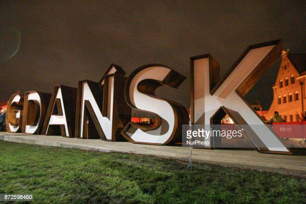 The quotGdanskquot inscription official quot firing quot ceremony is seen in Gdansk Poland on 10 November 2017 The inscription quotGdanskquot is made...