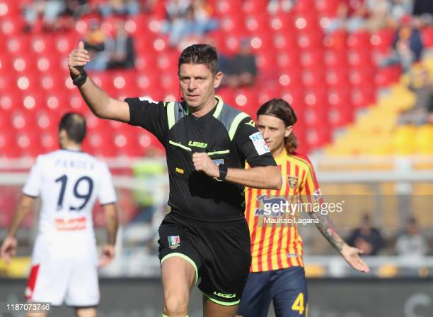 The referee Gianluca Rocchi during the Serie A match between US Lecce and Genoa CFC at Stadio Via del Mare on December 8 2019 in Lecce Italy