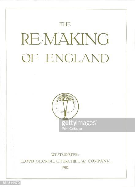 The ReMaking of England 1910 Printed with Mander Brothers inks From The British Printer Vol XXIII [Raithby Lawrence Co Ltd London and Leicester 1910]...