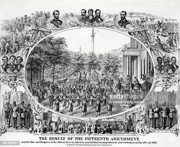 The result of the Fifteenth Amendment and the rise and progress of the African race in America and its final accomplishment and celebration on May...