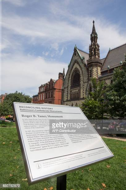 The Roger B Taney monument sign in Mount Vernon Place is viewed in Baltimore Maryland after it was removed by the city on August 16 2017 Confederate...