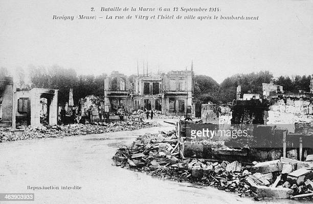 The ruins of Revigny France Battle of the Marne World War I 1914 The Battle of the Marne saw the French halt the German advance and save Paris After...