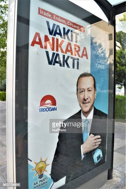 The ruling Justice and Development Party posts a billboard picturing President Recep Tayyip Erdogan for the early presidential and parliamentary...