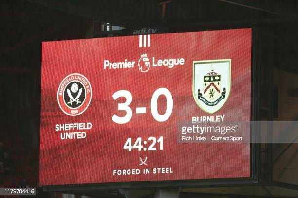 The score board shows a 3 0 lead before halftime for Sheffield United during the Premier League match between Sheffield United and Burnley FC at...