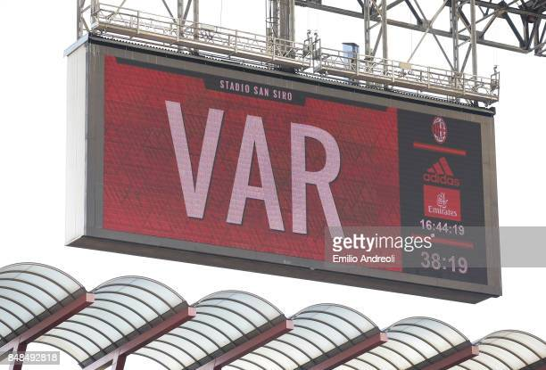 The scoreboard shows the use of the new VAR system during the Serie A match between AC Milan and Udinese Calcio at Stadio Giuseppe Meazza on...