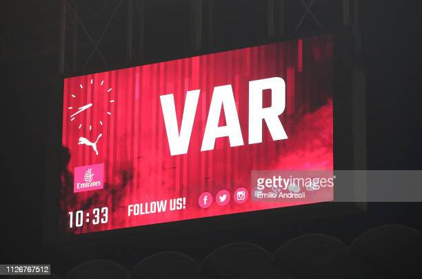 The scoreboard shows the use of the VAR system during the Serie A match between AC Milan and Empoli at Stadio Giuseppe Meazza on February 22, 2019 in...