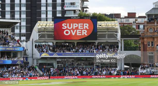 The scoreboard signals the start of the super over during the Final of the ICC Cricket World Cup 2019 between New Zealand and England at Lord's...