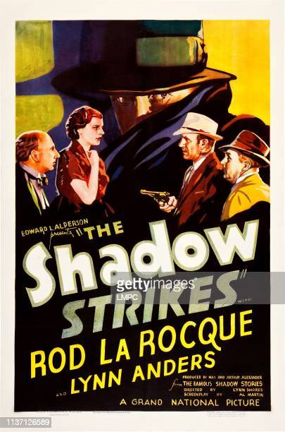 The Shadow Strikes poster US poster art from left Wilson Benge Lynn Anders Rod La Rocque Walter McGrail Cy Kendall 1937