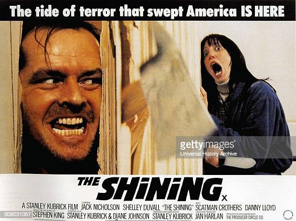 The Shining a 1980 BritishAmerican psychological horror film starring Jack Nicholson and Shelly Duvall