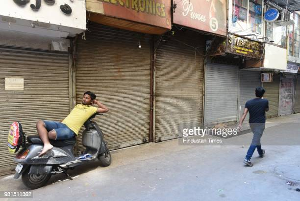 The shops remained shut as the mark of protest by the traders in Karol Bagh on March 13 2018 in New Delhi India The ongoing sealing drive in Delhi...