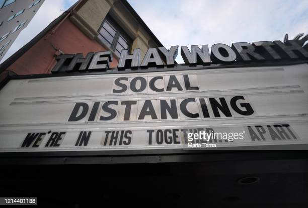 The shuttered Hayworth Theatre displays the message 'Social Distancing We're In This TogetherApart' on the marquee as the coronavirus pandemic...