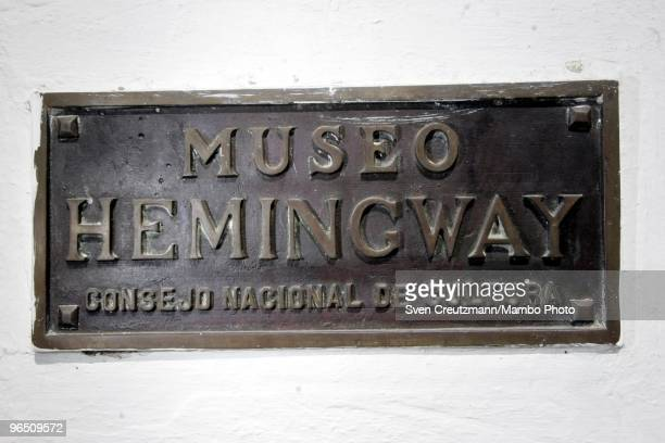 The sign at the entrance of the Hemingway museum at the Finca Vigia on March 29 2006 in Havana Cuba The Hemingway Finca Vigia now turned into a...