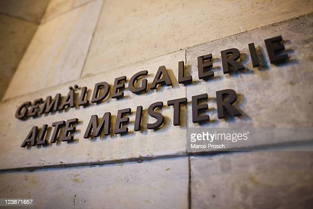 The sign of the Galerie Alte Meister is pictured on September 5, 2011 in Dresden, Germany. The exhibition shows 'The Sistine Madonna' and 'Madonna Di...