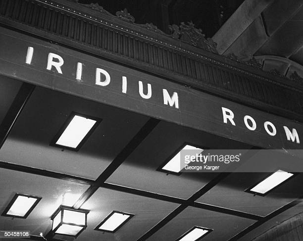 The sign outside the Iridium Room at the St. Regis Hotel.
