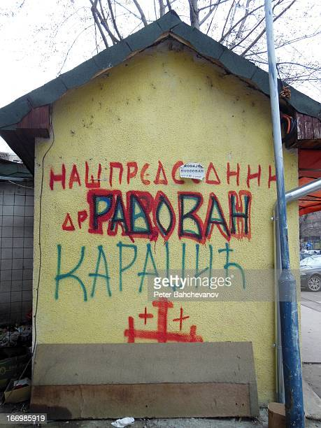 "The sign reads: ""Our president Dr. Radovan Karadzic"" referring to Karadzic's presidentship of Republika Srpska"
