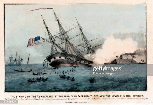 The Sinking of the Cumberland by the Iron Clad Merrimac off Newport News VA March 8th 1862 Sketched by F Newman Lithograph by Currier and Ives 1862