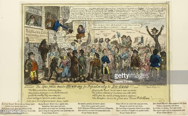 The Spafields Orator Hunt-ing for Popularity to Do-good!!!, published March George Cruikshank , published by J. Sidebotham , England, Hand-colored...