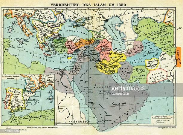 The spread of Islam c 1350 map The progress into Europe of Islam bringing its influence on religion and culture