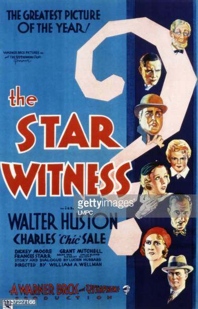 The Star Witness poster Charles 'Chic' Sale Walter Huston Grant Mitchell Dickie Moore Sally Blane Edward J Nugent Frances Starr Ralph Ince 1931