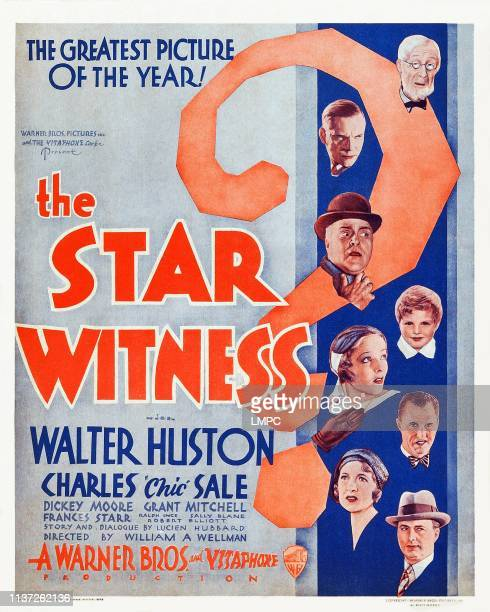 The Star Witness poster US poster from top Charles 'Chic' Sale Walter Huston Grant Mitchell Dickie Moore Sally Blane Edward J Nugent Frances Starr...