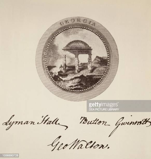 The State of Georgia's seal and signatures on the American Declaration of Independence July 4 United States of America American Revolutionary War...