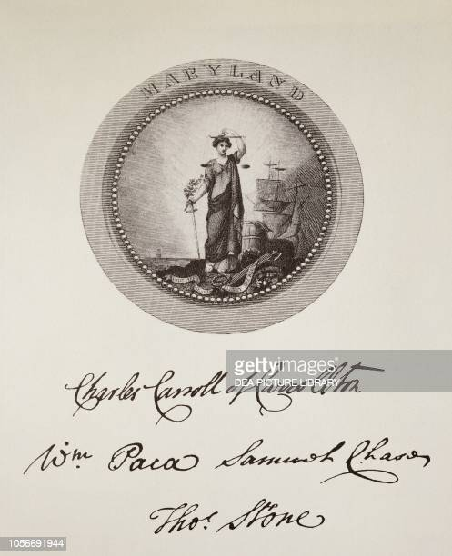 The State of Maryland's seal and signatures on the American Declaration of Independence July 4 United States of America American Revolutionary War...