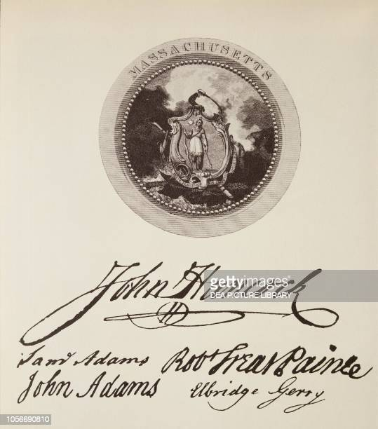 The State of Massachusetts' seal and signatures on the American Declaration of Independence July 4 United States of America American Revolutionary...