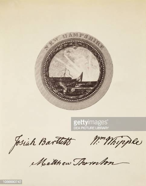 The State of New Hampshire's seal and signatures on the American Declaration of Independence July 4 United States of America American Revolutionary...