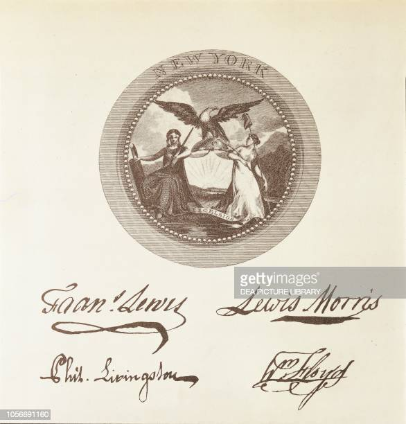 The State of New York's seal and signatures on the American Declaration of Independence July 4 United States of America American Revolutionary War...