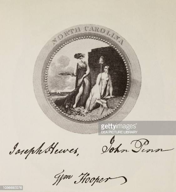 The State of North Carolina's seal and signatures on the American Declaration of Independence July 4 United States of America American Revolutionary...