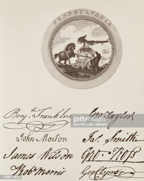 The State of Pennsylvania's seal and signatures on the American Declaration of Independence July 4 United States of America American Revolutionary...