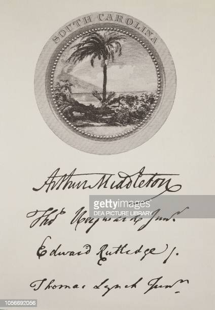 The State of South Carolina's seal and signatures on the American Declaration of Independence July 4 United States of America American Revolutionary...