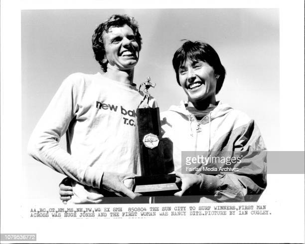 The Sun City to Surf Winners First Man across was Hugh Jones and the First Women was Nancy Ditz August 04 1985
