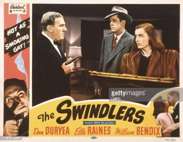 The Swindlers US lobbycard top from left William Bendix Dan Duryea Ella Raines bottom from left William Bendix Ella Raines Dan Duryea 1946