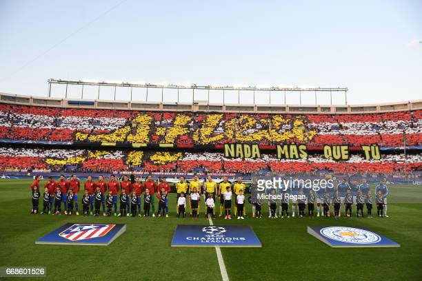 The teams line up during the UEFA Champions League Quarter Final first leg match between Club Atletico de Madrid and Leicester City at Vicente...