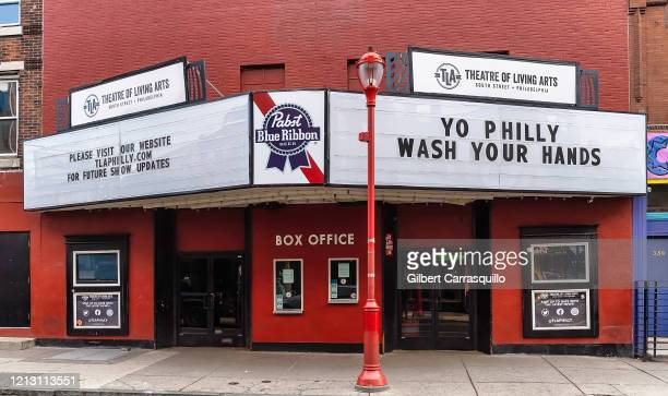 The Theatre of The Living Arts is closed to the public due to the coronavirus outbreak on March 17 2020 in Philadelphia Pennsylvania The tourism and...